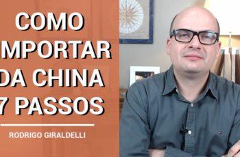 Como Importar da China em 7 Passos
