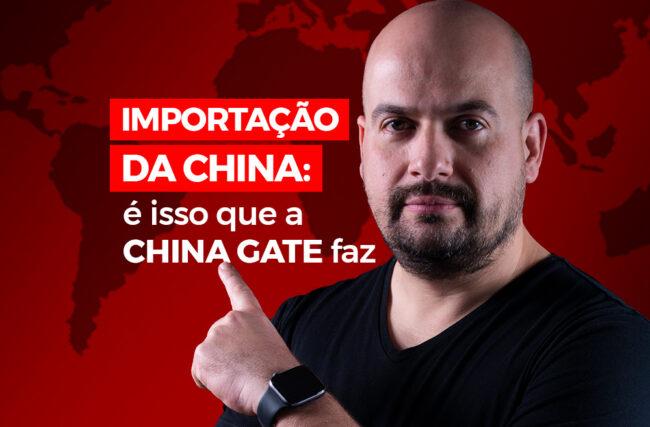 Importação da China: é isso que a China Gate faz